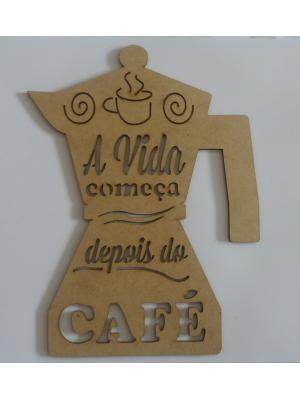 APLIQUE A VIDA COMEÇA DEPOIS DO CAFÉ G 15X20CM