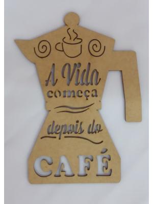 APLIQUE A VIDA COMEÇA DEPOIS DO CAFÉ M 11X15CM